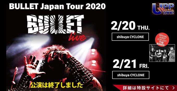 BULLET JAPAN LIVE 2020