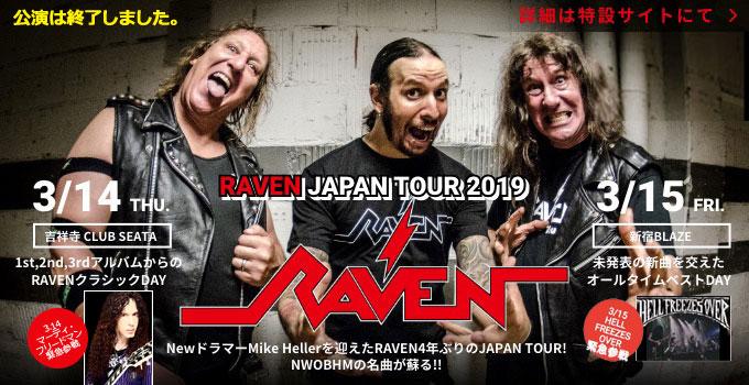 RAVEN JAPAN TOUR 2019(レイヴン)